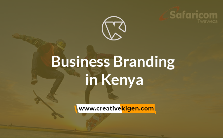 Why Is Business Branding in Kenya Important? 3