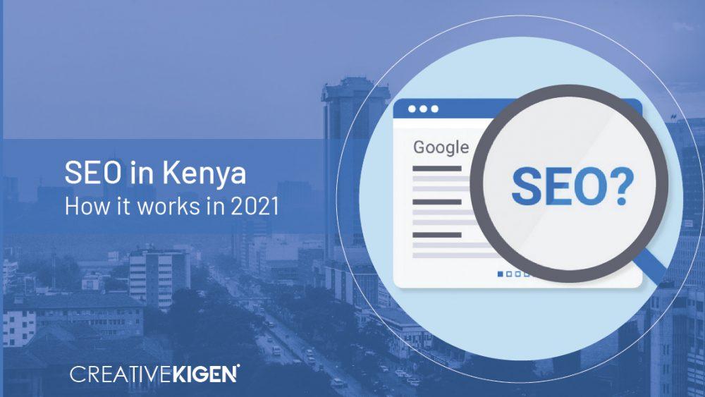 SEO in Kenya -Creative Kigen