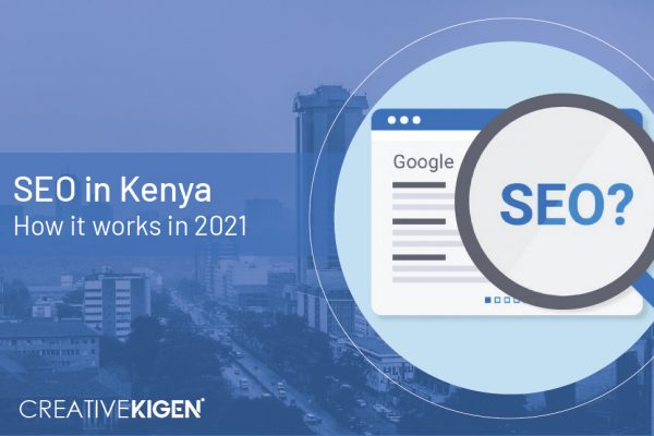 SEO in Kenya -Creative Kigen