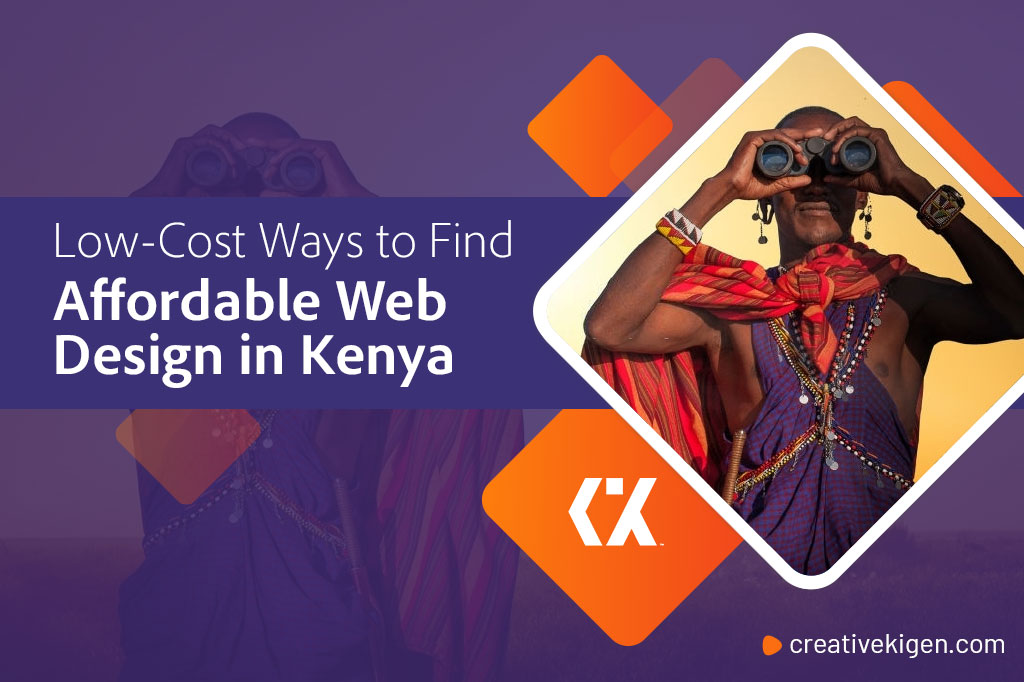 Low Cost Ways to Find Affordable Web Design in Kenya