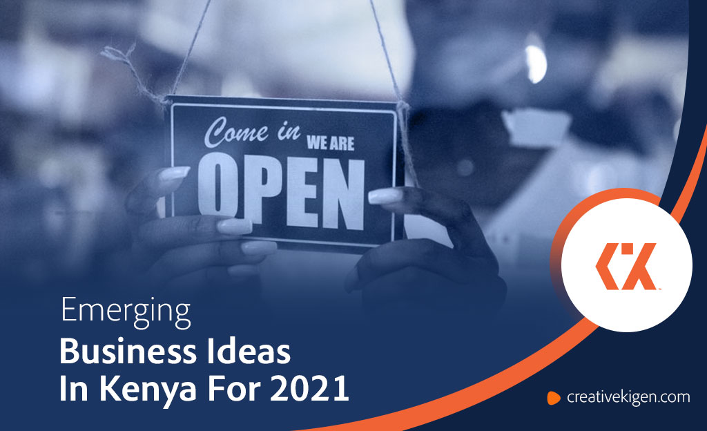 12 Emerging Business Ideas In Kenya For 2021 (With Examples)