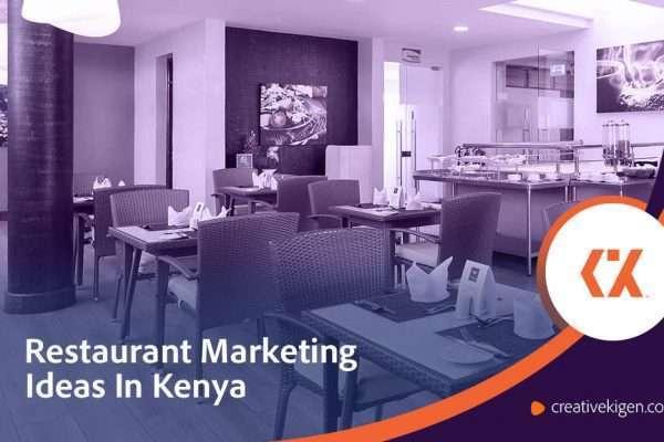 Restaurant Marketing in Kenya